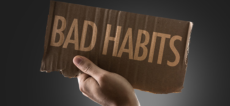 What Business Bad Habits Have You Developed?